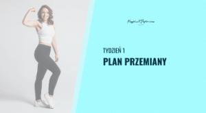 Tydzień 1 - Plan przemiany