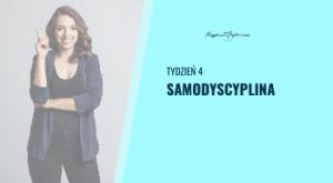 Tydzień 4 - samodyscyplina